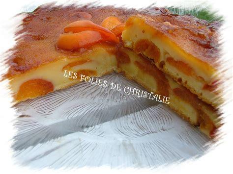 g 226 teau abricots caramel les folies de christalie ou quand la cuisine devient