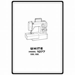 Instruction Manual  White 1077   Sewing Parts Online