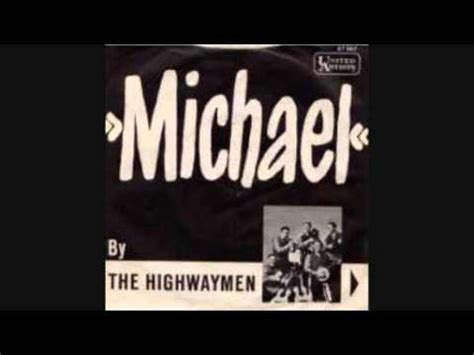 Michael Row The Boat Ashore Translation by The Highwaymen Michael Row The Boat Ashore