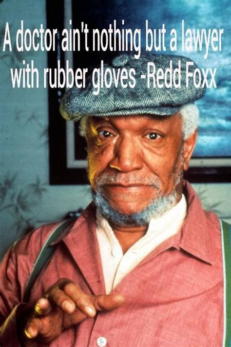 foxx redd quotes funny son sanford fred meme husband quotesgram comedian wife he attack heart bad tv sayings memes harlem