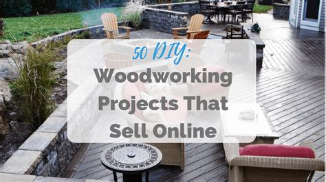 woodworking projects  sell    guy