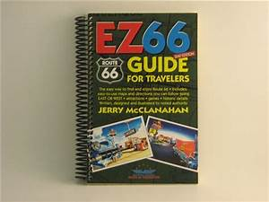 Route 66  Ez66 Guide For Travelers  4th Edition By Jerry
