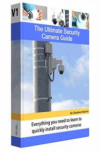 Cctv Guide With The Best Content About Security Cameras