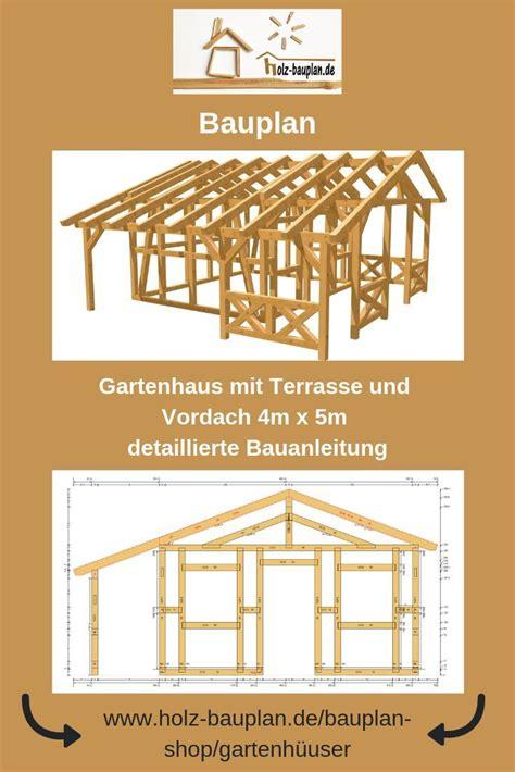 Gartenhaus Selber Bauen Bauplan by Bauplan Gartenhaus Holzhaus Selber Bauen Gartenh 252 Tte