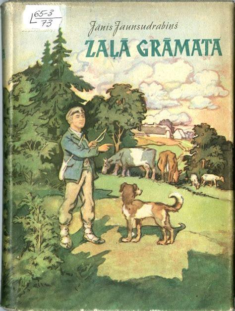 JĀNIS JAUNSUDRABIŅŠ. ZAĻĀ GRĀMATA | Illustrator artist ...