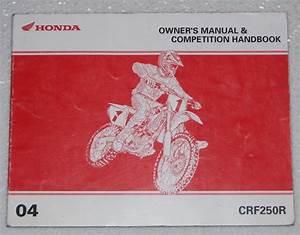 2004 Honda Crf250r Owners Manual  U0026 Competition Handbook