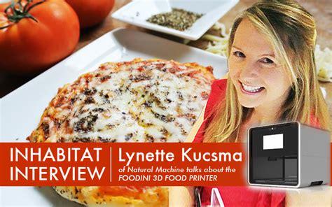 Interview We Talk To Natural Machine's Lynette Kucsma