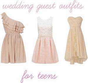 wedding guest outfits for teens wedding blog With teenage wedding guest dresses