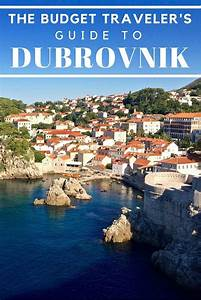 The Budget Traveler U0026 39 S Guide To Dubrovnik