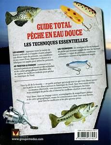 Livre Guide Total P U00eache En Eau Douce