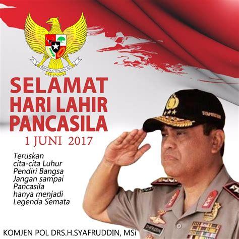 By guss no 2 hours ago. Selamat Hari Lahir Pancasila 1 Juni 2017 - Kabarpolisi.com