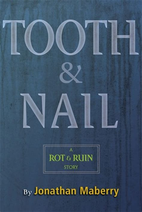 tooth nail benny imura   jonathan maberry reviews discussion bookclubs lists