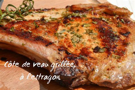 cuisiner une cote de veau c 244 te de veau grill 233 e 224 l estragon petits plats entre amis