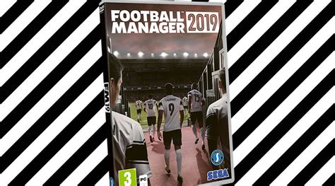 football manager 2019 release date what to expect from the new fourfourtwo
