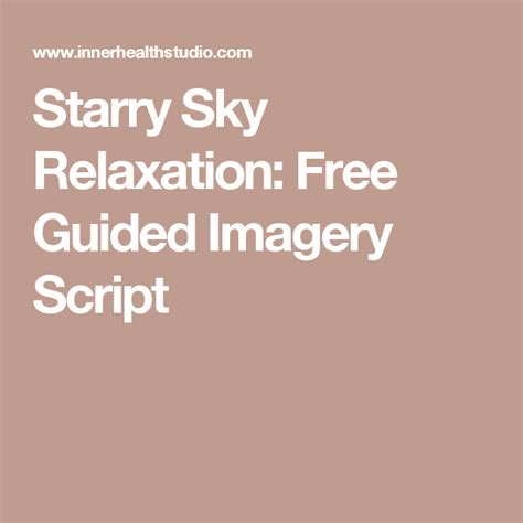 Starry Sky Relaxation Free Guided Imagery Script Guided