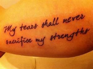 My tears shall never sacrifice my strengths tattoo ...