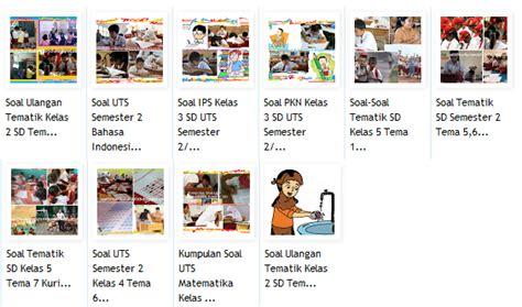 soal soal sd kurikulum 2013 soal ukk bahasa indonesia kelas 1 2 3 4 5 sd 5 file