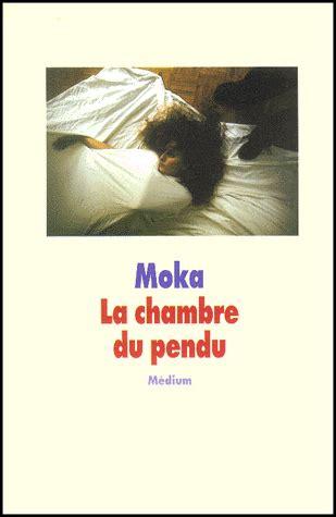 la chambre livre la chambre du pendu moka decitre 9782211057264 livre