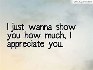 I just wanna show you how much, I appreciate you. - Jar of ...