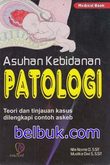 Hasil penelitian dan pembahasan a. Asuhan Kebidanan Patologi; Teori dan Tinjauan Khusus ...
