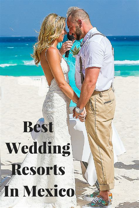 ultimate list   wedding resorts  mexico