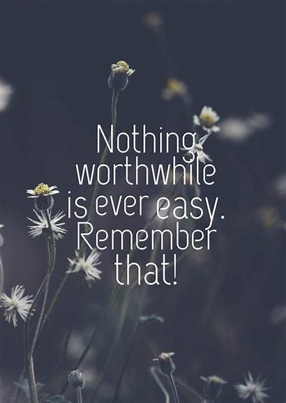 Quotes Hardwork Hard Easy Ever Quotescover Nothing