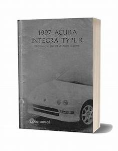1997 Acura Integra Type R Technical Information Guide