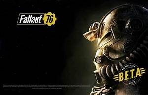 Fallout 76 Beta Release Date When Is Bethesda Fallout 76
