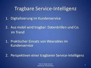 1 1 Kundenservice Rechnung : wearable devices im kundenservice tragbare service intelligenz durch ~ Themetempest.com Abrechnung