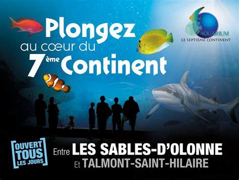 aquarium du 7eme continent activit 233 s et loisirs pour enfants les sables d olonne