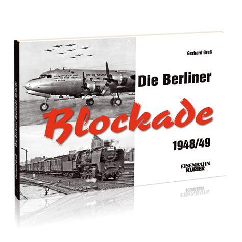 Ek Shop  Die Berliner Blockade 194849  Online Kaufen
