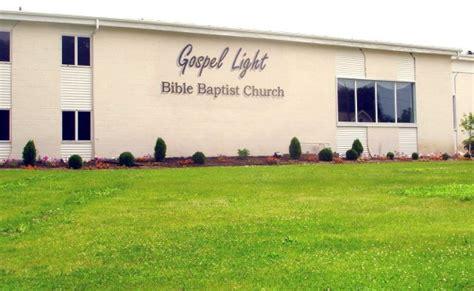 gospel light baptist church gospel light bible baptist church rochester ny 187 kjv