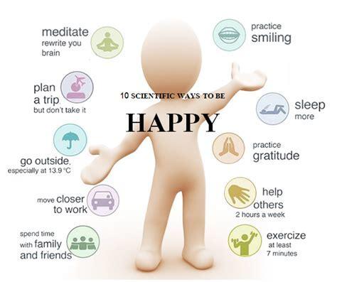 10 Scientific Ways To Be Happy <a href=