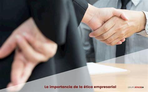 la etica empresarial  sus componentes principales