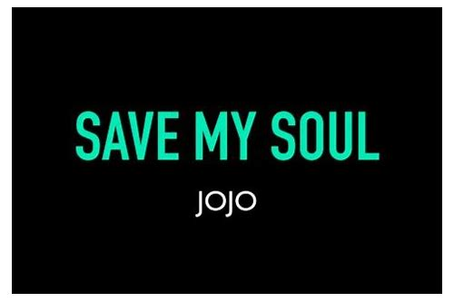 download music jojo save my soul