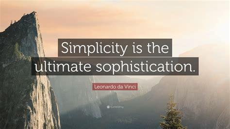 leonardo da vinci quote simplicity   ultimate