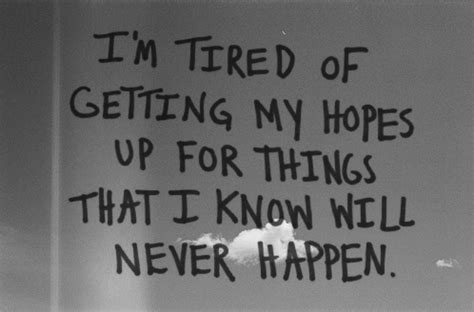 Never Get My Hopes Up Quotes