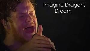 Imagine Dragons - Dream - YouTube