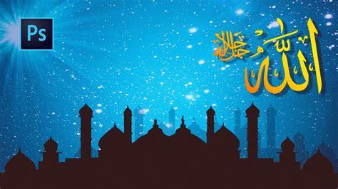 photoshop tutorial membuat wallpaper islami allah swt