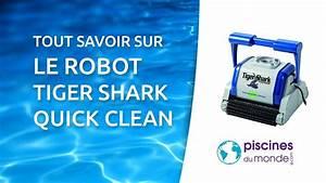Tiger Shark Quick Clean : le robot de piscine tiger shark syst me quick clean ~ Dailycaller-alerts.com Idées de Décoration
