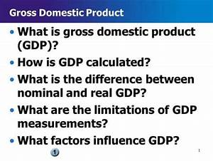 Economics Chapter 12 GDP and Growth. What Is Gross ...