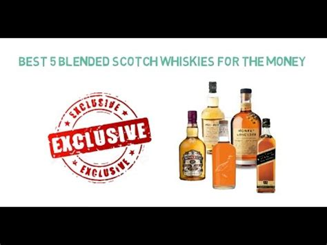 Best Blended by 5 Best Blended Scotch Whiskies For The Money