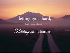 Letting Go is Hard  Quotes About Letting Go Of Someone You Love Tumblr