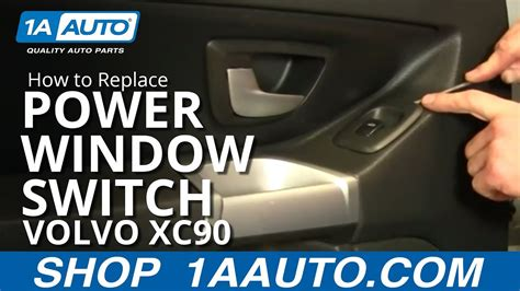 install remove power window switch volvo xc