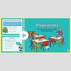 Grammar Revision Guide And Quick Quiz Prepositions Powerpoint