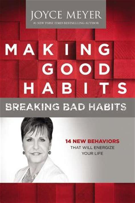 making good habits breaking bad habits   behaviors