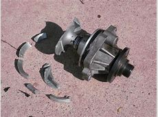 Water pump catastrophic failure Xoutpostcom