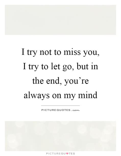 Quotes Missing Someone You Let Go