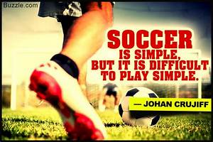 A Treasure Trove Of The Most Inspiring Soccer Quotes