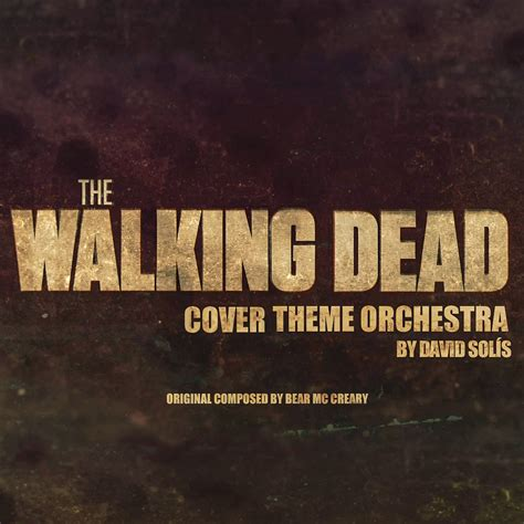 letter soundtrack cover the walking dead soundtrack cover theme orchestra single
